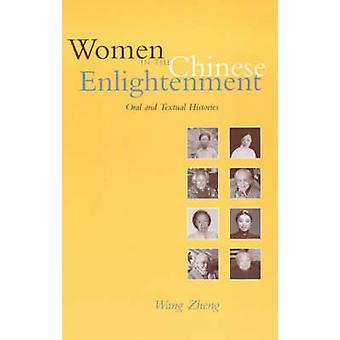 Vrouwen in de Chinese verlichting - mondelinge en tekstuele geschiedenissen door Zhe