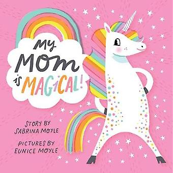 My Mom Is Magical - (A Hello!Lucky Book) by Hello!lucky - 978141972962
