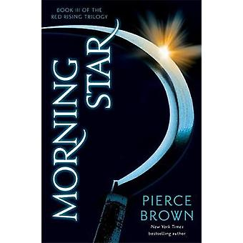 Morning Star by Pierce Brown - 9781444759075 Book