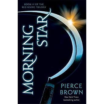 Morgenstern von Pierce Brown - 9781444759075 Buch