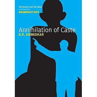 Udslettelse af kaste - kommenteret (kritiske udgave) af Bhimrao Ra