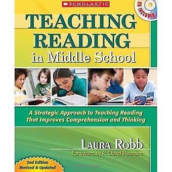 Undervisning läsning i högstadiet: en strategisk metod för undervisning läsning som förbättrar förståelsen och tänkande