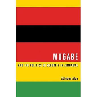 Mugaben ja Zimbabwen turvallisuuden politiikka