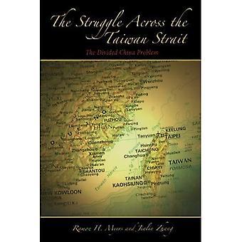 La lotta attraverso lo stretto di Taiwan: la Cina divisa problema (Hoover Institution Press pubblicazione,)