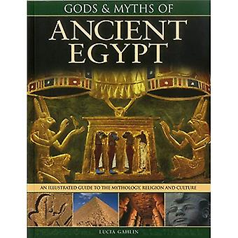 Dieux & mythes de l'Egypte ancienne