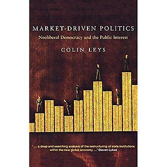 Axée sur le marché politique: La démocratie néolibérale et l'intérêt Public