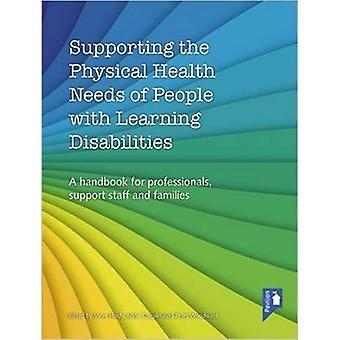 Supporting the Physical Health Needs of People with Learning Disabilities: A Handbook for Professionals, Support...