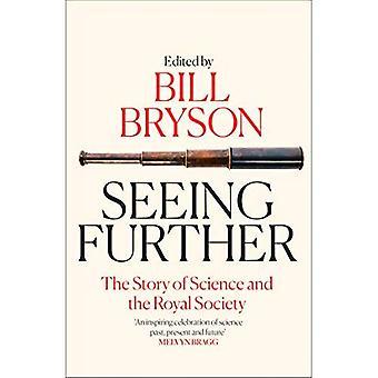 Voir plus loin: L'histoire de la Science et de la Royal Society