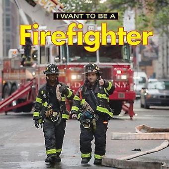 Ik wil een brandweerman: 2018 (I Want to Be)