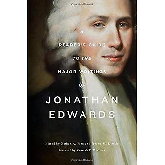 A Reader's Guide to the Major Writings of Jonathan Edwards: \