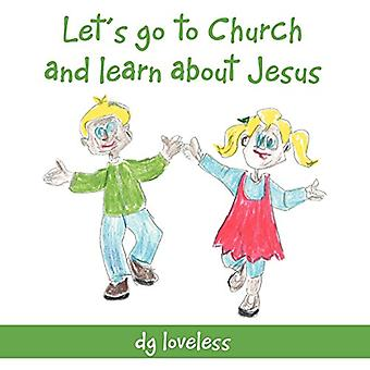 Let's Go to Church and Learn About Jesus