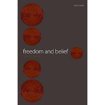 Frihet och övertygelse av Strawson & Galen