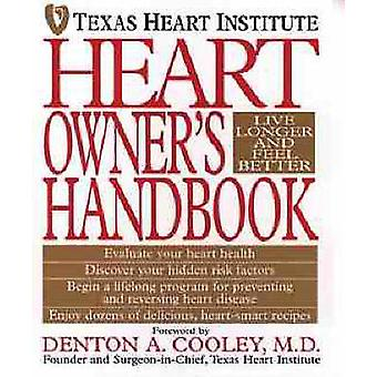 Heart Owners Handbook by Texas Heart Institute