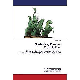 Retoriek poëzie vertaling door Kiss Timea