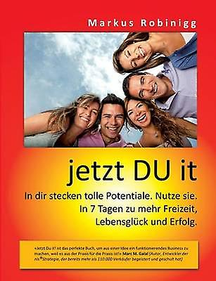 jetzt DU it by Robinigg & Markus