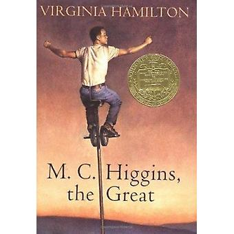 M.C. Higgins - the Great by Hamilton - Virginia/ Carle - Eric (ILT) -
