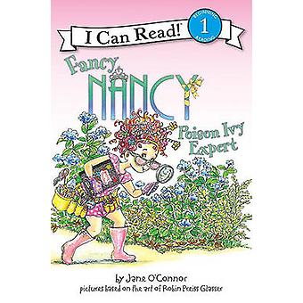 Fancy Nancy - Poison Ivy Expert by Jane O'Connor - Robin Preiss Glasse
