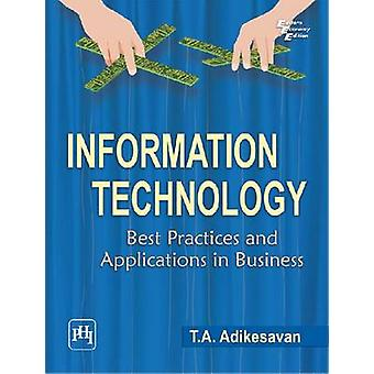 Information Technology - Best Practices and Applications in Business b