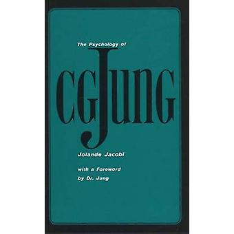 The Psychology of C. G. Jung 1973 Edition von Jolande Jacobi & Translated by Ralph Manheim