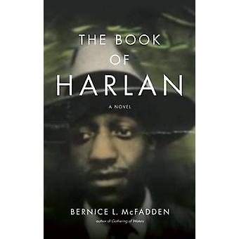 The Book of Harlan by Bernice L McFadden - 9781617754456 Book