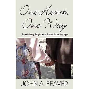 One Heart One Way by Feaver & John A.