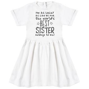 I'm As Lucky As Can Be Best Sister belongs to me! Baby Dress