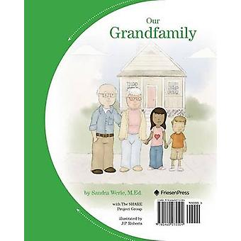 Our Grandfamily A FlipSided Book About Grandchildren Being Raised By Grandparents by Werle & Sandra