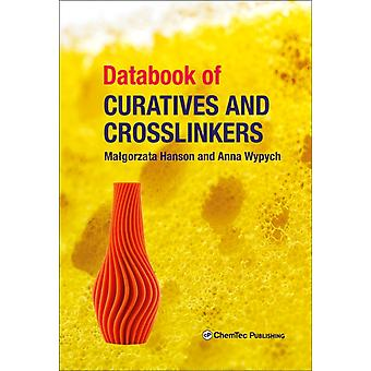 Databook of Curatives and Crosslinkers by Hanson & Malgorzata