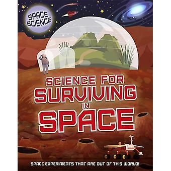 Space Science STEM in Space Science for Surviving in Space by Mark Thompson