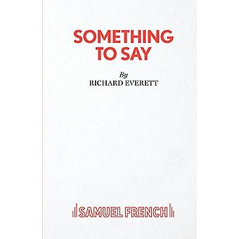 Something to Say by Everett & Richard