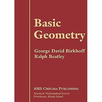 Basic Geometry by George D. Birkhoff - 9780821821015 Book