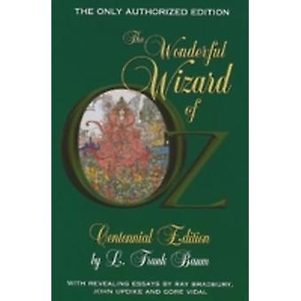 The Wonderful Wizard of Oz by Baum & L. Frank
