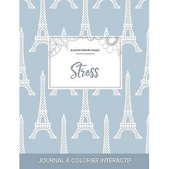 Journal de coloration adulte Stress Illustrations mythiques Tour Eiffel by Wegner & Courtney
