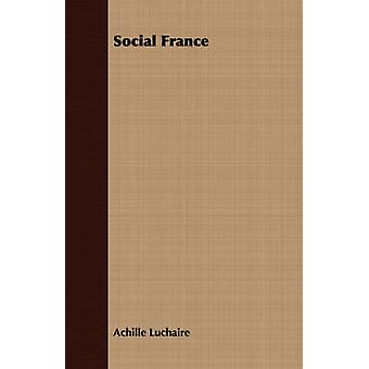 Social France by Luchaire & Achille