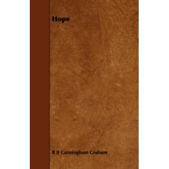 Hope by Graham & R. B. Cunningham