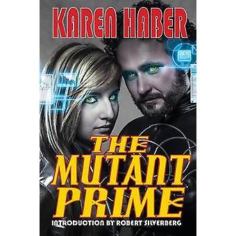 The Mutant Prime by Haber & Karen