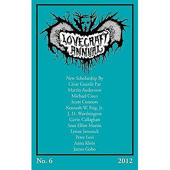 Lovecraft Annual No. 6 2012 by Joshi & S. T.