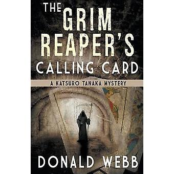 The Grim Reapers Calling Card by Webb & Donald