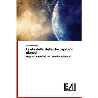 Le Eta Delle Stelle Che Ospitano Pianeti by Bonfanti Andrea