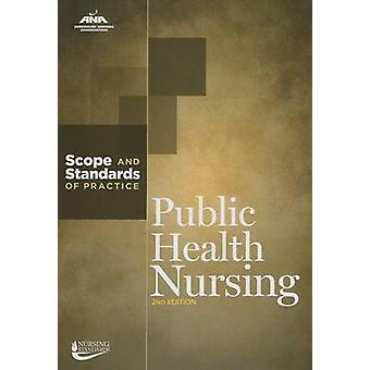 Public Health Nursing - Scope and Standards of Practice by American Nu