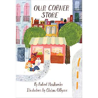 Our Corner Store by Robert Heidbreder - 9781773062167 Book