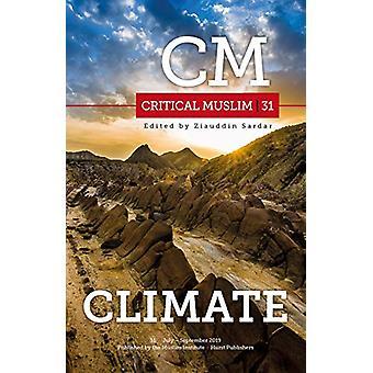 Critical Muslim 31 - Climate by Ziauddin Sardar - 9781787382183 Book