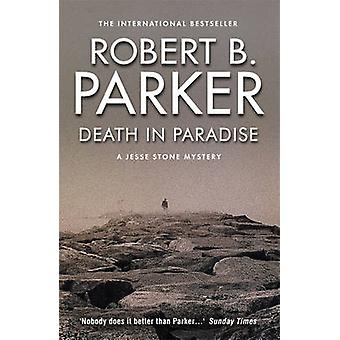 Death in Paradise by Robert B. Parker - 9781843442219 Book