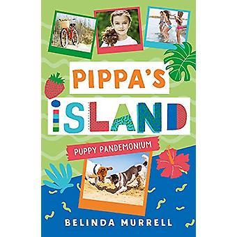 Pippa's Island 5 - Puppy Pandemonium by Belinda Murrell - 978014379326