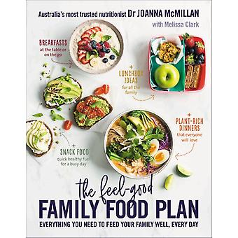 FeelGood Family Food Plan by Dr Joanna McMillan