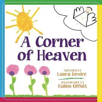 A Corner of Heaven by Laura Dewire - 9780997081589 Book