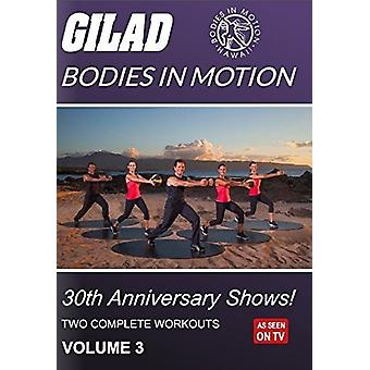 Gilad Bodies in Motion: 30th Anniversary Shows 3 [DVD] USA import