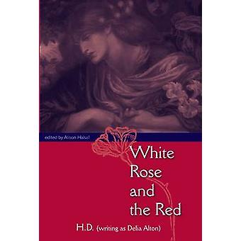 White Rose And The Red by H.D. - 9780813035512 Book