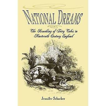 National Dreams - Remaking av sagor i 1800-talets En