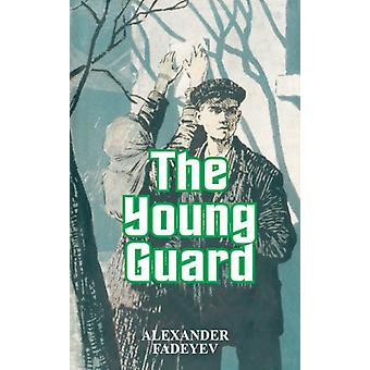 The Young Guard by Alexander Fadeyev - 9780898751291 Book